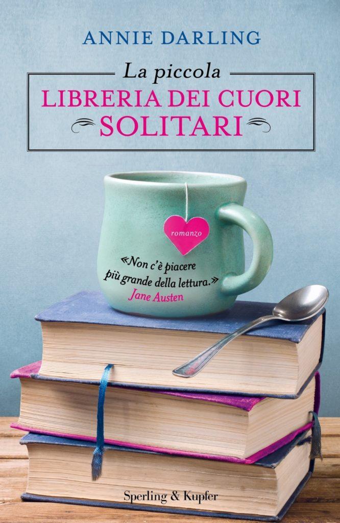 Copertina di La piccola libreria dei cuori solitari